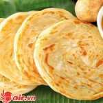 Bánh Roti Canai - món ăn sáng ưa thích của người dân Malaysia